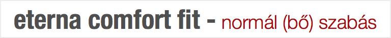 COMFORT fit szabás